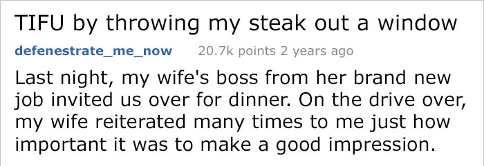 Last night, my wife's boss from her brand new job invited us over for steak.