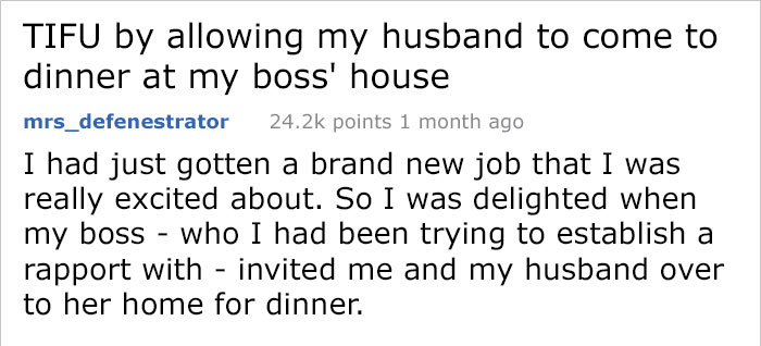 Woman Takes Along Her Husband For An Important Dinner At Her New Boss' House